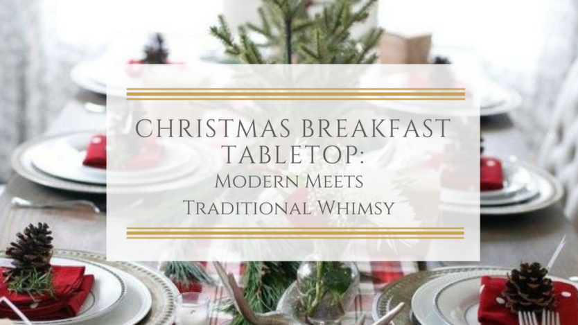 christmas breakfast tabletop modern meets traditional whimsy vita mode